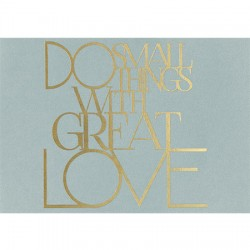 "Carte Postale ""Do Small Things with Great Love"" - Räder"