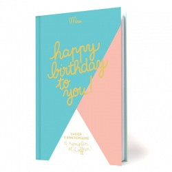 Livre à remplir - Happy birthday to you ! - MINUS EDITIONS